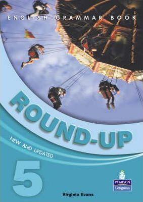 Round-up: 5 (Round Up Grammar Practice) V.Evans
