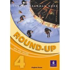 Round-up: 4 (Round Up Grammar Practice) V.Evans